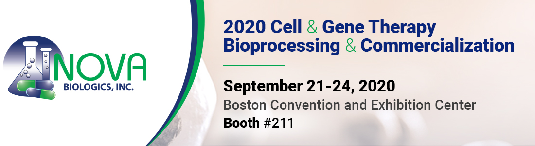 NOVA Biologics, Inc. will be exhibiting at the 2020 Cell & Gene Therapy Bioprocessing & Commercialization in Boston, MA. September 21-24, 2020