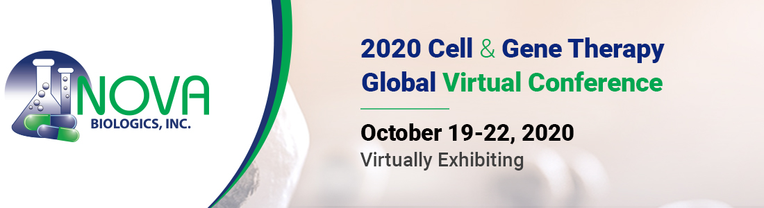 NOVA Biologics Inc. 2020 Cell & Gene Therapy Conference